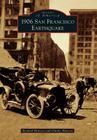 1906 San Francisco Earthquake (Images of America (Arcadia Publishing)) Cover Image