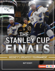 The Stanley Cup Finals: Hockey's Greatest Tournament Cover Image