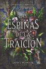 Las espinas de la traición: A Treason of Thorns (Spanish edition) Cover Image