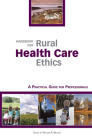 Handbook for Rural Health Care Ethics: A Practical Guide for Professionals Cover Image