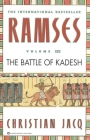 Ramses: The Battle of Kadesh - Volume III Cover Image
