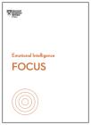 Focus (HBR Emotional Intelligence) Cover Image