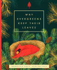 Why Evergreens Keep Their Leaves Cover Image