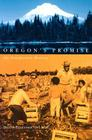 Oregon's Promise: An Interpretive History Cover Image