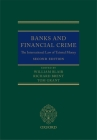 Banks and Financial Crime: The International Law of Tainted Money Cover Image
