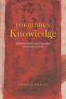 Forbidden Knowledge: Medicine, Science, and Censorship in Early Modern Italy Cover Image