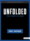 Unfolded - Bible Study for Teen Guys: The Story of God Cover Image