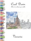 Cool Down - Libro da colorare per adulti: Varsavia Cover Image