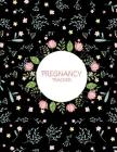 Pregnancy Tracker: Floral Black, Pregnancy Record Book Large Print 8.5