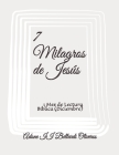 7 Milagros de Jesús: 1 Mes de Lectura Bíblica (Diciembre) Cover Image