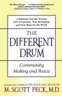 The Different Drum: Community Making and Peace Cover Image