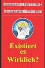 Aufmerksamkeitsdefizit-Hyperaktivitätsstörung - Existiert es Wirklich? Cover Image