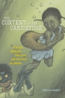 The Content of Our Caricature: African American Comic Art and Political Belonging (Postmillennial Pop #25) Cover Image
