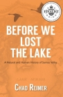 Before We Lost the Lake: A Natural and Human History of Sumas Valley Cover Image