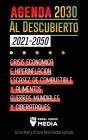 La Agenda 2030 Al Descubierto (2021-2050): Crisis Económica e Hiperinflación, Escasez de Combustible y Alimentos, Guerras Mundiales y Ciberataques (El Cover Image