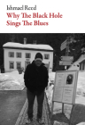 Why the Black Hole Sings the Blues (American Literature) Cover Image