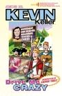 Kevin Keller: Drive Me Crazy Cover Image