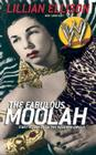 The Fabulous Moolah: First Goddess of the Squared Circle Cover Image