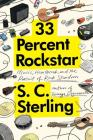 33 Percent Rockstar: Music, Heartbreak and the Pursuit of Rock Stardom Cover Image