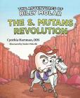 The Adventures of Billy Molar: The S. Mutans Revolution Cover Image