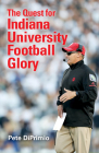 The Quest for Indiana University Football Glory Cover Image