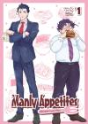 Manly Appetites: Minegishi Loves Otsu Vol. 1 Cover Image