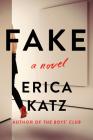 Fake: A Novel Cover Image