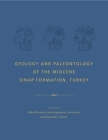 Geology and Paleontology of the Miocene Sinap Formation, Turkey Cover Image
