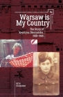 Warsaw Is My Country: The Story of Krystyna Bierzynska, 1928-1945 (Jews of Poland) Cover Image
