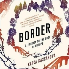 Border Lib/E: A Journey to the Edge of Europe Cover Image