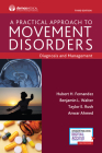 A Practical Approach to Movement Disorders: Diagnosis and Management, Third Edition Cover Image