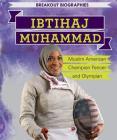 Ibtihaj Muhammad: Muslim American Champion Fencer and Olympian (Breakout Biographies) Cover Image