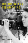 Documentary Filmmaking in the Middle East and North Africa Cover Image