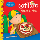 Caillou Makes a Meal (Clubhouse) Cover Image