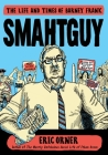 Smahtguy: The Life and Times of Barney Frank Cover Image