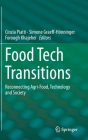 Food Tech Transitions: Reconnecting Agri-Food, Technology and Society Cover Image