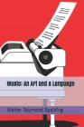 Music: An Art and a Language Cover Image