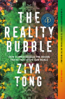 The Reality Bubble: How Science Reveals the Hidden Truths that Shape Our World Cover Image