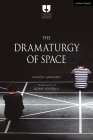 The Dramaturgy of Space (Theatre Makers) Cover Image