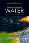 Contamination of Water: Health Risk Assessment and Treatment Strategies Cover Image