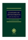 Custody of Investments: Law and Practice Cover Image