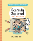 Scaredy Squirrel Gets a Surprise (Scaredy's Nutty Adventures) Cover Image