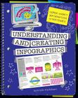 Understanding and Creating Infographics (Information Explorer) Cover Image