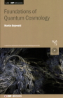 Foundations of Quantum Cosmology Cover Image
