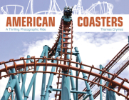 American Coasters: A Thrilling Photographic Ride Cover Image