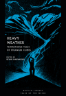 Heavy Weather: Tempestuous Tales of Stranger Climes (Tales of the Weird) Cover Image