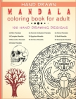 Hand Drawn Mandala Coloring Book: 100 one-sided Mandala coloring pages with Fun, Easy, and Relaxing Coloring Pages For adult Relaxation who Love Manda Cover Image