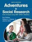 Adventures in Social Research: Data Analysis Using Ibm(r) Spss(r) Statistics Cover Image