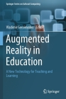 Augmented Reality in Education: A New Technology for Teaching and Learning Cover Image