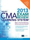 Wiley CMA Learning System Exam Review 2013, Financial Planning, Performance and Control, + Test Bank Cover Image
